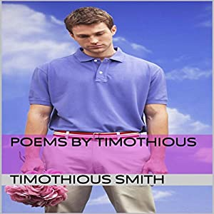 Poems by Timothious Audiobook
