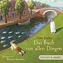 Das Buch von allen Dingen Hörbuch von Guus Kuijer Gesprochen von: Rainer Strecker