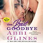 The Best Goodbye | Abbi Glines