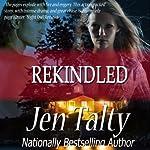 Rekindled | Jen Talty