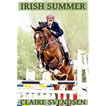 Irish Summer (Show Jumping Dreams ~ Book 44)