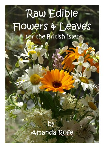 Raw Edible Flowers and Leaves for the British Isles