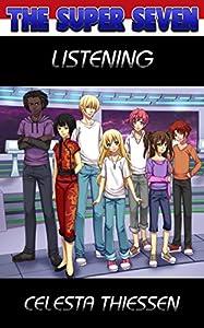 Listening (The Super Seven Book 6)