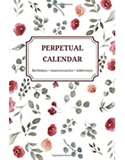 Perpetual Calendar • Birthdays, Anniversaries, Addresses: Date Keeper   Undated Reminder Book for Important Dates   Notebook for Birthdays and More