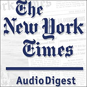 The New York Times Audio Digest, November 10, 2010 Newspaper / Magazine