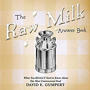 The Raw Milk Answer Book Audiobook