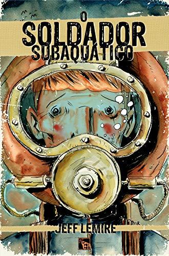 O Soldador Subaquático