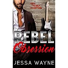 REBEL Obsession (REBEL series Book 2)