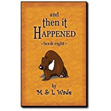 And Then It Happened - Book 8