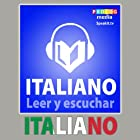 Italiano - Libro de frases [Italian - Phrasebook]: Leer y escuchar [Read and listen] Audiobook by  PROLOG Editorial Narrated by  PROLOG