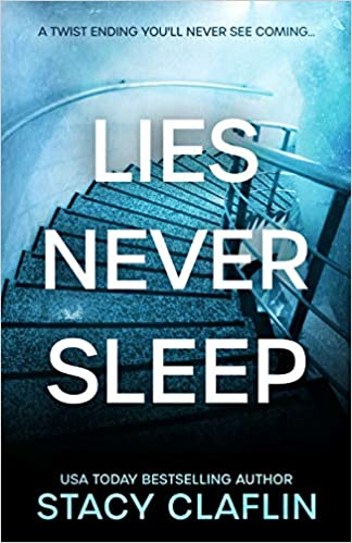 Buy Lies Never Sleep A Thriller With A Twist Ending You Ll Never