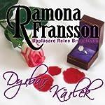 Dyrbar kärlek [Precious Love] | Ramona Fransson