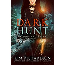 Dark Hunt (Shadow and Light Book 1)