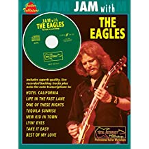 Jam with the Eagles: Guitar/Vocal, Book & CD (Faber Edition: Jam with...)