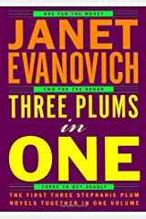 Three Plums In One: One for the Money, Two for the Dough, Three to Get Deadly (Stephanie Plum Novels) Hardcover