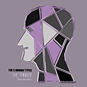 The 5 Human Types, Volume 5: The Thinker; the Hungry Philosopher | Elsie Benedict