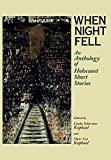 When Night Fell: An Anthology of Holocaust Short