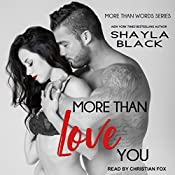 More Than Love You: More Than Words, Book 3 | Shayla Black