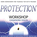 Protection Workshop Speech by Cassandra Eason Narrated by Cassandra Eason