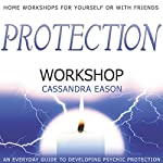 Protection Workshop | Cassandra Eason