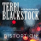 Distortion: Moonlighters, Book 2   Terri Blackstock