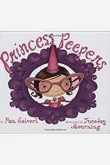 By Pam Calvert Princess Peepers [Hardcover] Hardcover