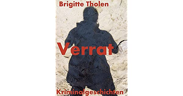 Verrat: Kriminalgeschichten (German Edition)