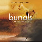 Burials: A Faye Longchamp Mystery | Mary Anna Evans