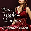 One Night in London: The Truth About the Duke, Book 1 Audiobook by Caroline Linden Narrated by Gildart Jackson