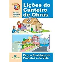 Lições do Canteiro de Obras: 5S na Construção Civil (Viver 5S Livro 4)
