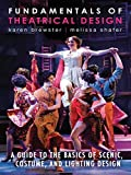Fundamentals of Theatrical Design: A Guide to the