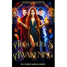 Archangel's Awakening: Paranormal Angel Romance (The Cursed Angels Series Book 3)