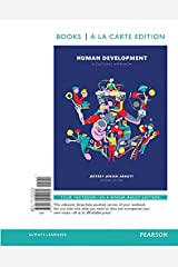 Human Development: A Cultural Approach , Books a la Carte Edition (2nd Edition)