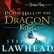 In the Hall of the Dragon King: Dragon King Trilogy, Book 1 | Stephen R. Lawhead