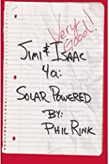 Jimi & Isaac 4a: Solar Powered Paperback