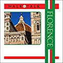 Walk and Talk Florence Audiobook by Anne Holler Narrated by Maria Tucci