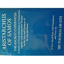 Aristarchus of Samos (Oxford University Press academic monograph reprints)