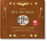 My Buddy. World War II Laid Bare