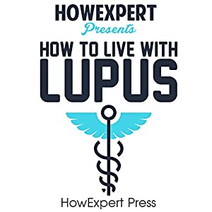 How to Live with Lupus Audiobook
