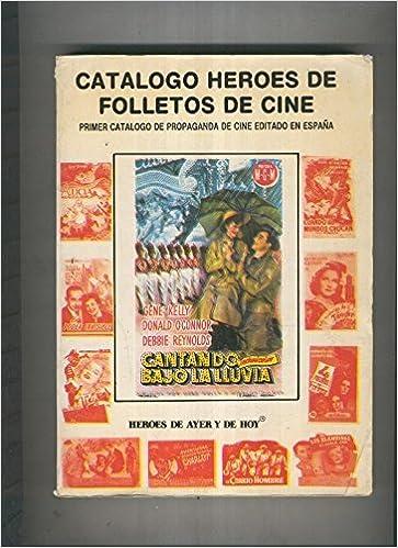 Catalogo Heroes de Folletos de cine: Amazon.es: varios: Libros
