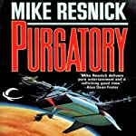 Purgatory: The Galactic Comedy, Book 2 | Mike Resnick