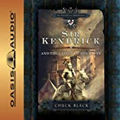 Sir Kendrick and the Castle of Bel Lione: The Knights of Arrethtrae | Chuck Black