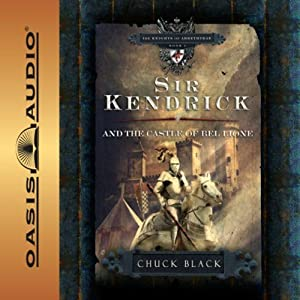 Sir Kendrick and the Castle of Bel Lione Audiobook