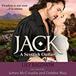 Jack: A Scottish Outlaw: Highland Outlaws, Book 1 | Lily Baldwin