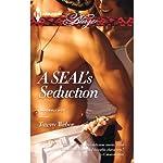 A SEAL's Seduction: Uniformly Hot! | Tawny Weber