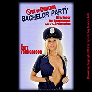 Out of Control Bachelor Party Audiobook