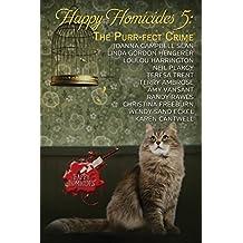 Happy Homicides 5: The Purr-fect Crime