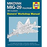 Mikoyan MiG-29 'Fulcrum' Manual: 1981 to present