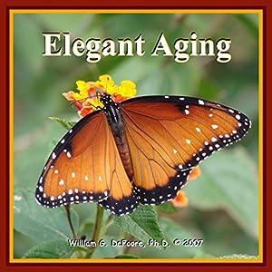Elegant Aging Audiobook