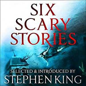 Six Scary Stories Audiobook